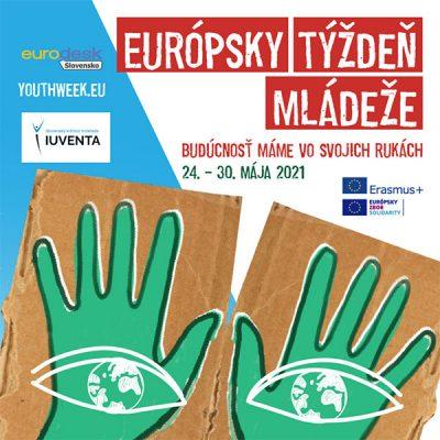 Slovensko oslavuje Európsky týždeň mládeže!
